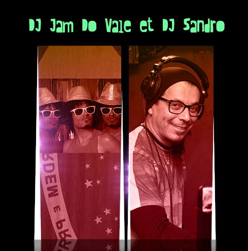 DJ-Jam-Do-Vale-et-DJ-Sandro