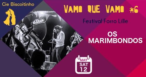 Bal forro samedi: Os Marimbondos & Guest Gennaro + DJ Sandro