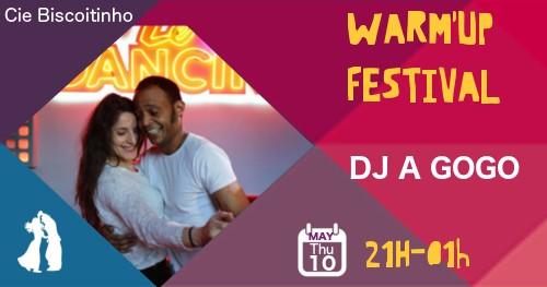 Warm'up festival: DJ A GOGO (DJ Cacau et DJ Milou)