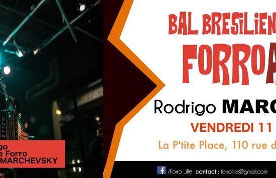 Bal Forro A Gogo: Concert Rodrigo Marchevsky